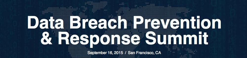 Data Breach Prevention & Response Summit