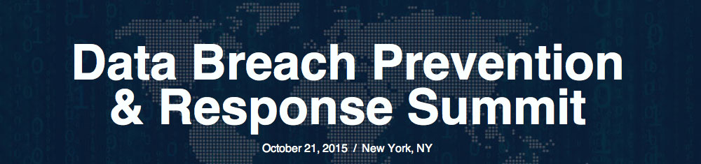 Data Breach Prevention & Response Summit – Oct 21